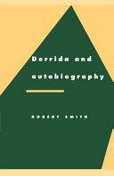 Derrida and Autobiography