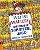 Wo ist Walter  Die gro  e Schnitzeljagd