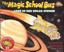 cover img of The Magic School Bus Lost in the Solar System