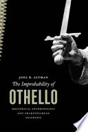 The Improbability Of Othello : to connect knowledge that cannot be...