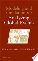 Modeling and Simulation for Analyzing Global Events