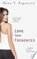 Love Your Frenemies