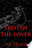 Tristan the Lover Down In French And German In The 11th
