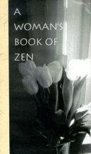 A Woman s Book of Zen To Enlightenment