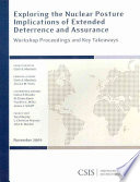Exploring the Nuclear Posture Implications of Extended Deterrence and Assurance