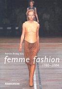 In. femme fashion, 1780-2004