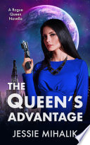 The Queen   s Advantage Book PDF