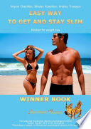 Easy Way To Get And Stay Slim Mindset For Weight Loss