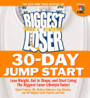 The Biggest Loser 30 Day Jump Start You Ve Watched As Contestants Shed Pounds Got