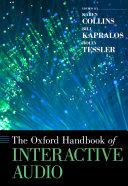 The Oxford Handbook of Interactive Audio