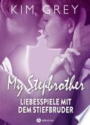 My Stepbrother Liebesspiele Mit Dem Stiefbruder Gesamtausgabe