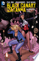 Black Canary And Zatanna  Bloodspell
