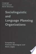 Language International World Directory of Sociolinguistic and Language Planning Organizations