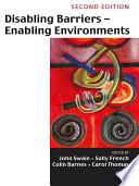 Disabling Barriers  Enabling Environments
