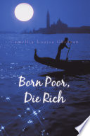 Born Poor  Die Rich