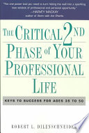 The Critical Second Phase of Your Professional Life