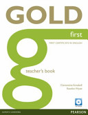 Gold First Teacher s Book with Test Master CD ROM Pack