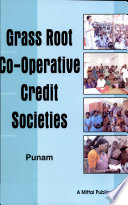 Grass Root Co operative Credit Socieites