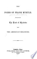Ebook Poems of Frank Myrtle Epub C. L. Spencer ((Frank Myrtle, pseud.)) Apps Read Mobile