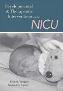 Developmental and Therapeutic Interventions in the NICU Book PDF