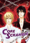 Core Scramble Vol.2 : from other dimensions, a brave group of...