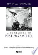 A Companion to Post 1945 America