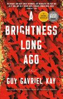 A Brightness Long Ago Book