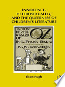 Innocence Heterosexuality And The Queerness Of Children S Literature book