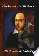 Shakespeare for Slackers  Macbeth