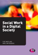 Social Work in a Digital Society