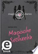 Magic Diaries  Magische Sechzehn