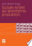 Soziale Arbeit als Wohlfahrtsproduktion
