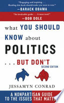 What You Should Know About Politics But Don T