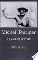 Michel Tournier, Le Coq de Bruyère Of Short Stories Le Coq De
