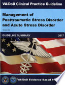 Va Dod Clinical Practice Guideline Management Of Posttraumatic Stress Disorder And Acute Stress Disorder Guideline Summary