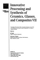 Innovative Processing And Synthesis Of Ceramics Glasses And Composites Vii book