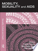 Mobility  Sexuality and AIDS