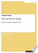 Risks And Decision Making : economics - business management, corporate governance, grade: b,...