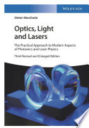Optics  Light And Lasers : exceptionally well-structured textbook features new chapters on...