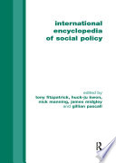 International Encyclopedia Of Social Policy : offers an in-depth treatment of all aspects of...