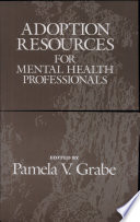 Adoption Resources for Mental Health Professionals