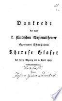 Dankrede der vom k. ständischen Nazionaltheater abgetretenen Schauspielerin Therese Glaser bei ihrem Abgang am 2. April 1803