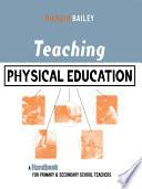 Teaching Physical Education