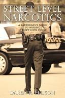 Street Level Narcotics