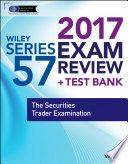 Wiley FINRA Series 57 Exam Review 2017