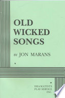 Old Wicked Songs