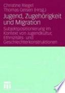 Jugend, Zugehörigkeit und Migration