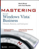 Mastering Windows Vista Business