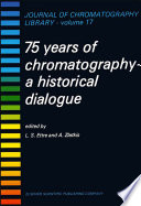 75 Years of Chromatography