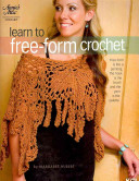 Learn to Free Form Crochet